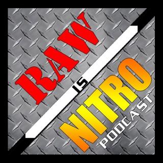 Raw is Nitro Podcast