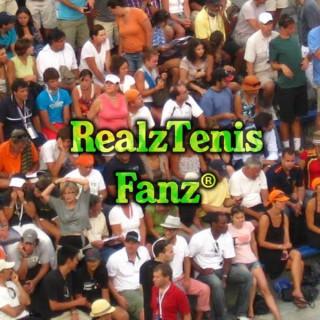 RealzTenisFanz Podcast