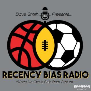 Recency Bias Radio