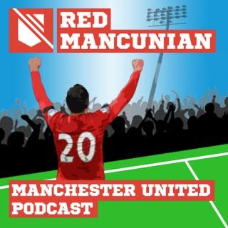 RedMancunian - Manchester United Podcast