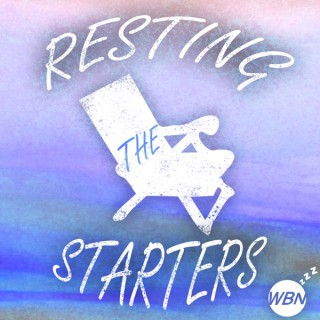 Resting The Starters