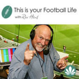 Rex Hunt's This is Your Football Life Podcast
