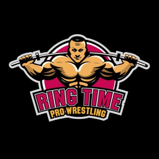 Ring Time Pro Wrestling's Podcast
