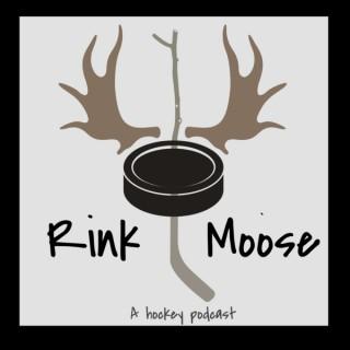 Rink Moose Hockey Podcast