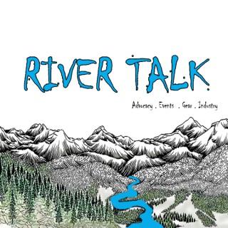 River Talk Podcast