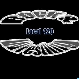 Rock & Wrestling Local 420