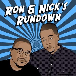 Ron and Nick's Rundown Podcast