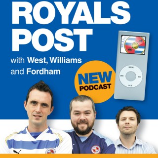 Royals Post Podcast - Reading FC