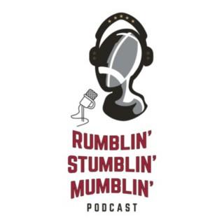 Rumblin' Stumblin' Mumblin'