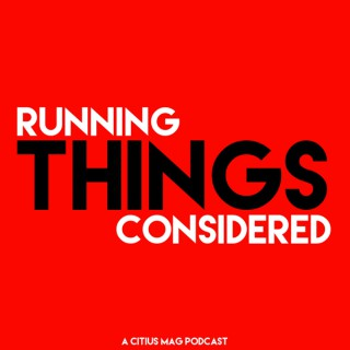 Running Things Considered