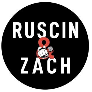 Ruscin and Zach Podcast