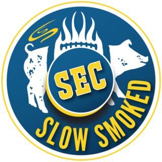 SEC Slow Smoked