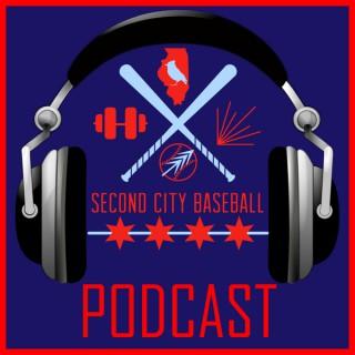 Second City Baseball Podcast