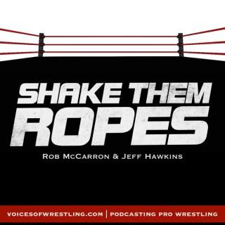 Shake Them Ropes | Pro Wrestling Podcast | WWE NXT NJPW