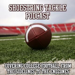 Shoestring Tackle Podcast