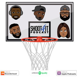 SHOOT 4 IT PODCAST