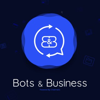 Bots and Business