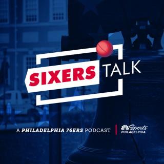 Sixers Talk: A Philadelphia 76ers Podcast