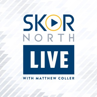 SKOR North LIVE with Matthew Coller