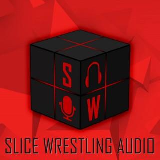 Slice Wrestling Audio