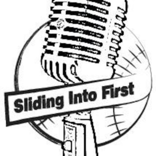 Sliding Into First Podcast