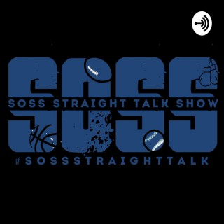 Soss Straight Talk Show