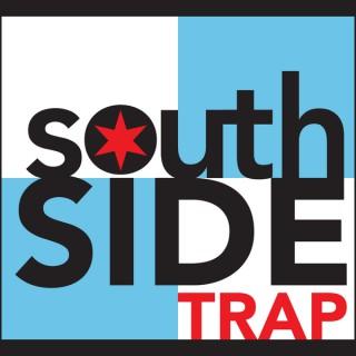 Southside Trap Podcast