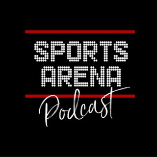 Sports Arena Podcast