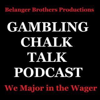 Sports Gambling Chalk Talk Podcast