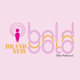 Brand New Bold