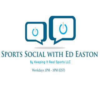Sports Social with Ed Easton Jr