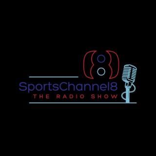 SportsChannel8 - The Radio Show