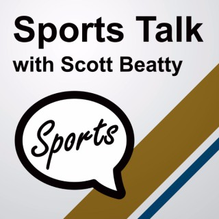 SportsTalk with Scott Beatty