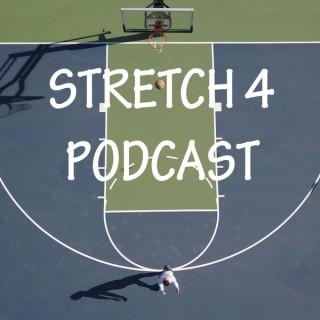 Stretch 4 Podcast