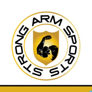 Strong Arm Sports' Podcast