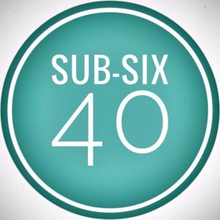 Sub-Six 40