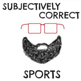 Subjectively Correct Sports
