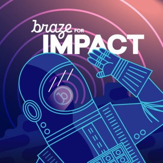 Braze for Impact