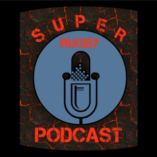 Super Rugby Podcast