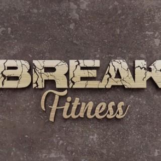 BREAK Fitness Podcast