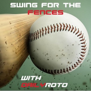 Swing for the Fences with DailyRoto