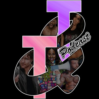 T&T Podcast