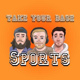 Take Your Base Sports