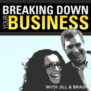 Breaking Down Your Business | Small Business | Business Owners | Entrepreneurship | Leadership