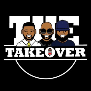 The Takeover Podcast Show