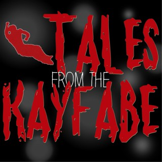 Tales From the Kayfabe