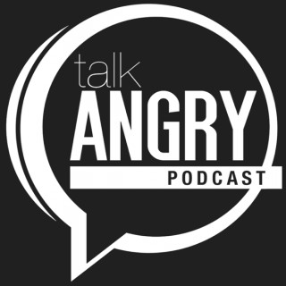 Talk Angry