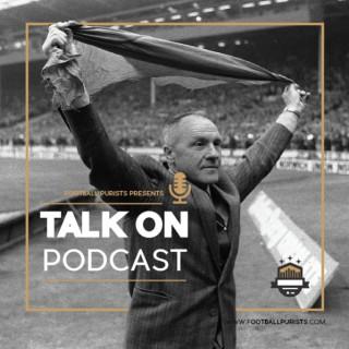 Talk On - Football Purists, a Liverpool podcast