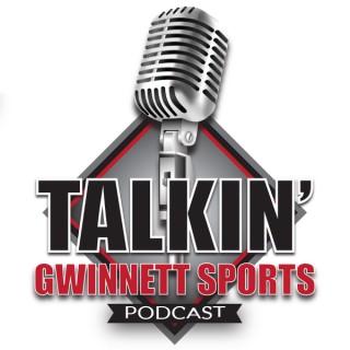 Talkin' Gwinnett Sports Podcast