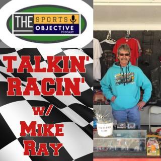 Talkin' Racin' with Mike Ray!